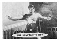 Superman trading cards. Kryptonite death ray.